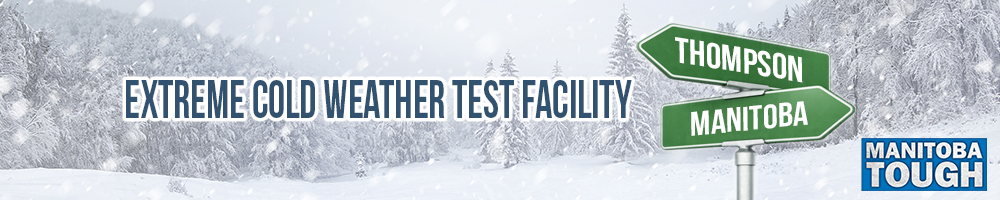 Extreme Cold Weather Test Facility - Manitoba Tough