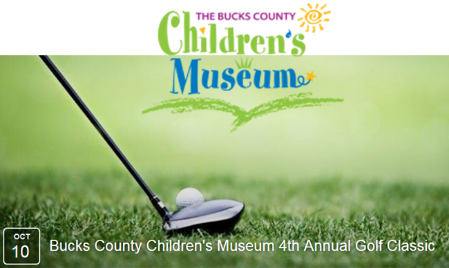 The Bucks County Children's Museum 4th Annual Golf Classic