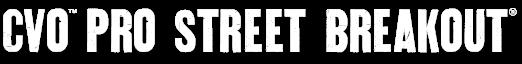 CVO Pro Street Breakout® title